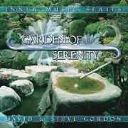 Garden of Serenity - David and Steve Gordon